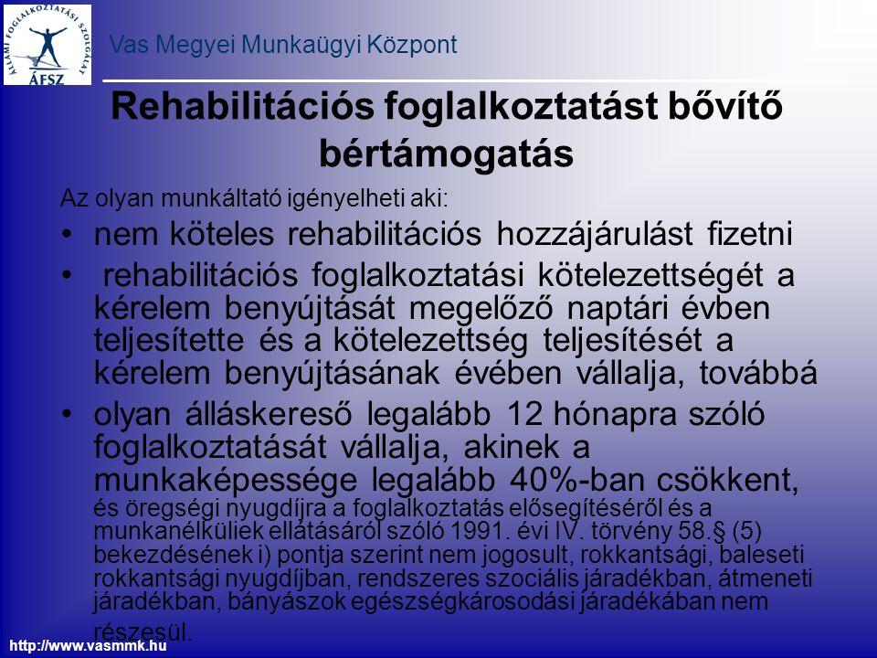 Rehabilitációs foglalkoztatást bővítő bértámogatás