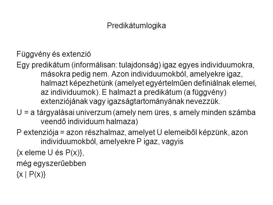 Predikátumlogika Függvény és extenzió