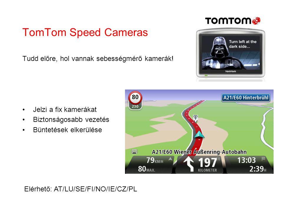 TomTom Speed Cameras Tudd előre, hol vannak sebességmérő kamerák!