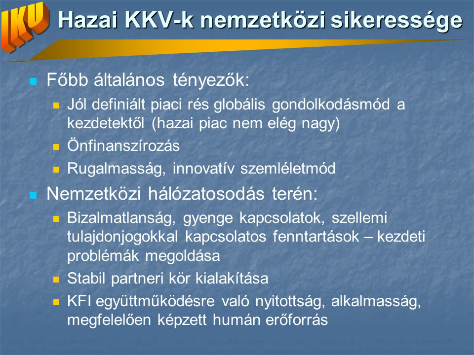 Hazai KKV-k nemzetközi sikeressége