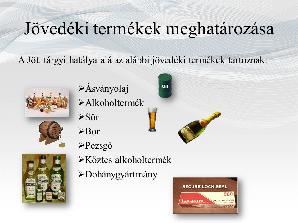 Jövedéki termékek meghatározása