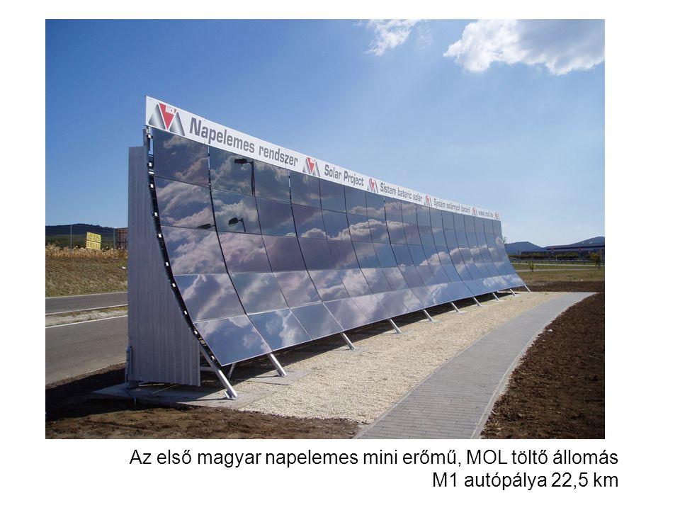 Az első magyar napelemes mini erőmű, MOL töltő állomás M1 autópálya 22,5 km