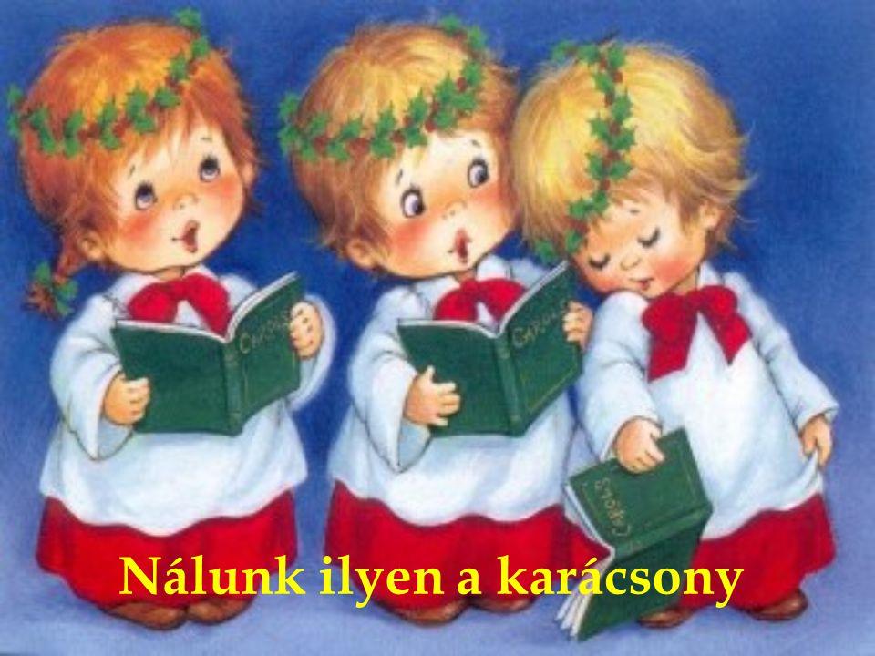 Nálunk ilyen a karácsony