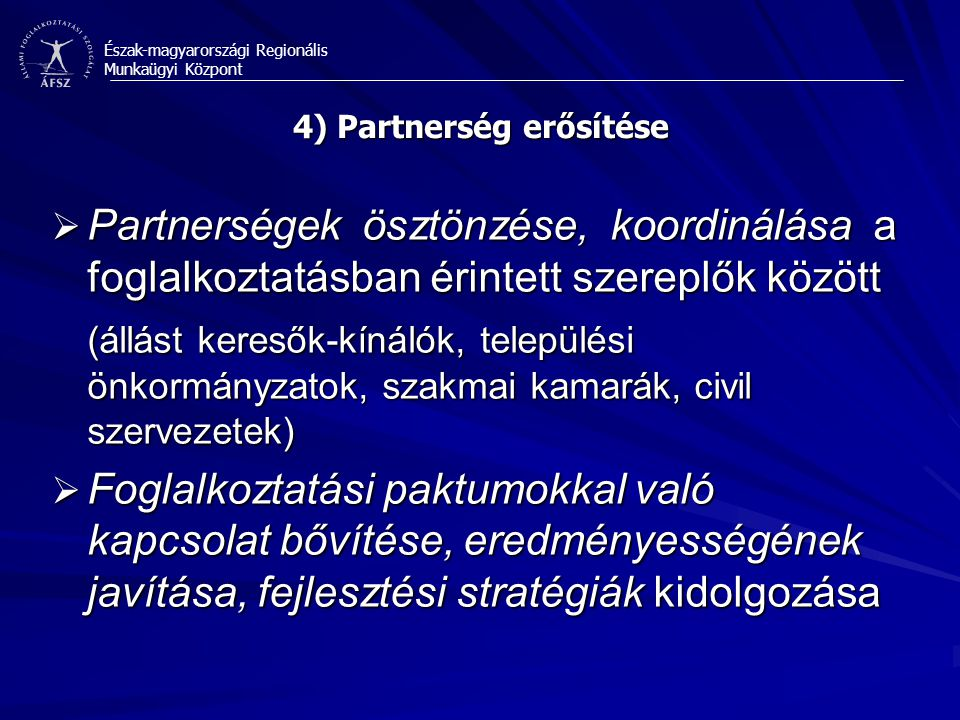 4) Partnerség erősítése