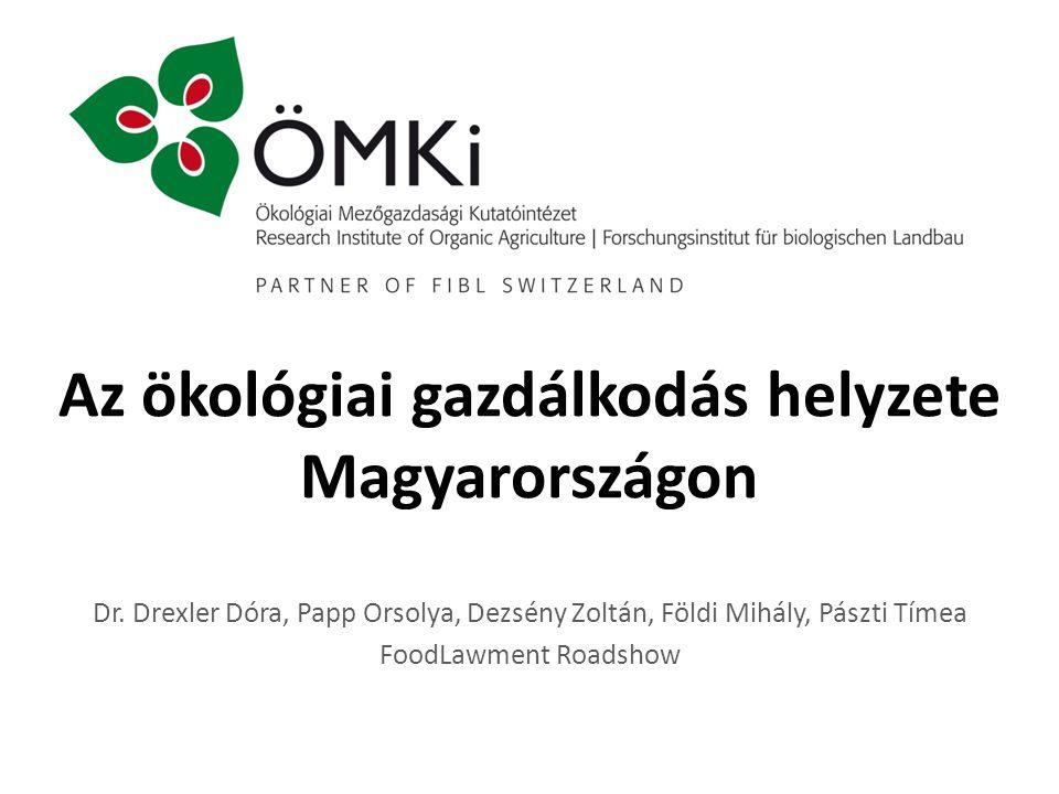 Az ökológiai gazdálkodás helyzete Magyarországon