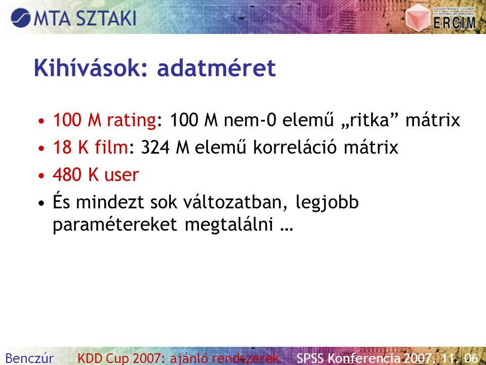 """Kihívások: adatméret 100 M rating: 100 M nem-0 elemű """"ritka mátrix"""