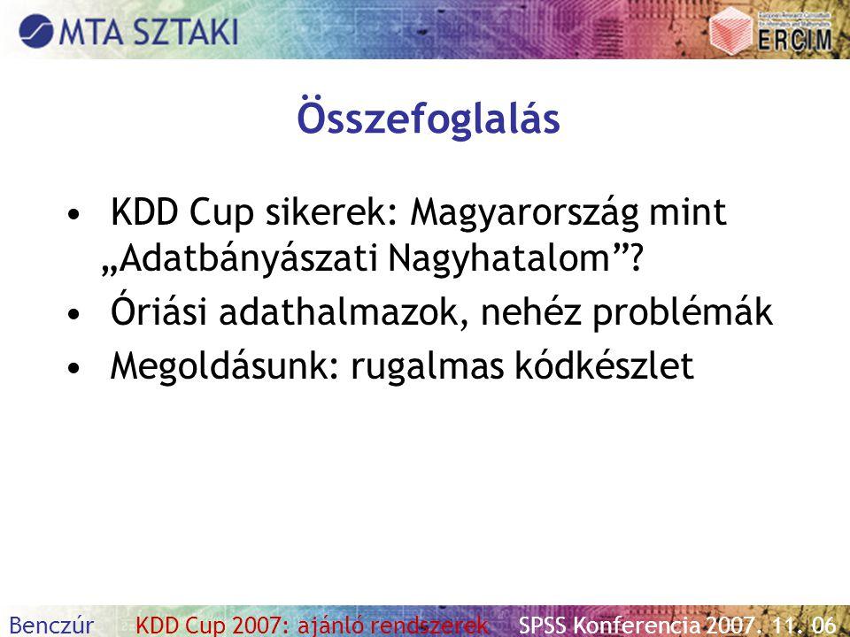 """Összefoglalás KDD Cup sikerek: Magyarország mint """"Adatbányászati Nagyhatalom Óriási adathalmazok, nehéz problémák."""
