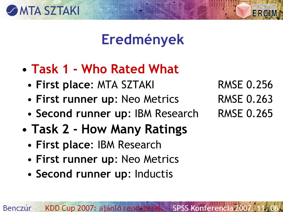 Eredmények Task 1 - Who Rated What Task 2 - How Many Ratings