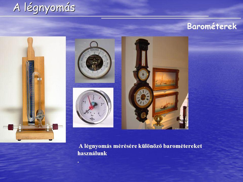 A légnyomás Barométerek