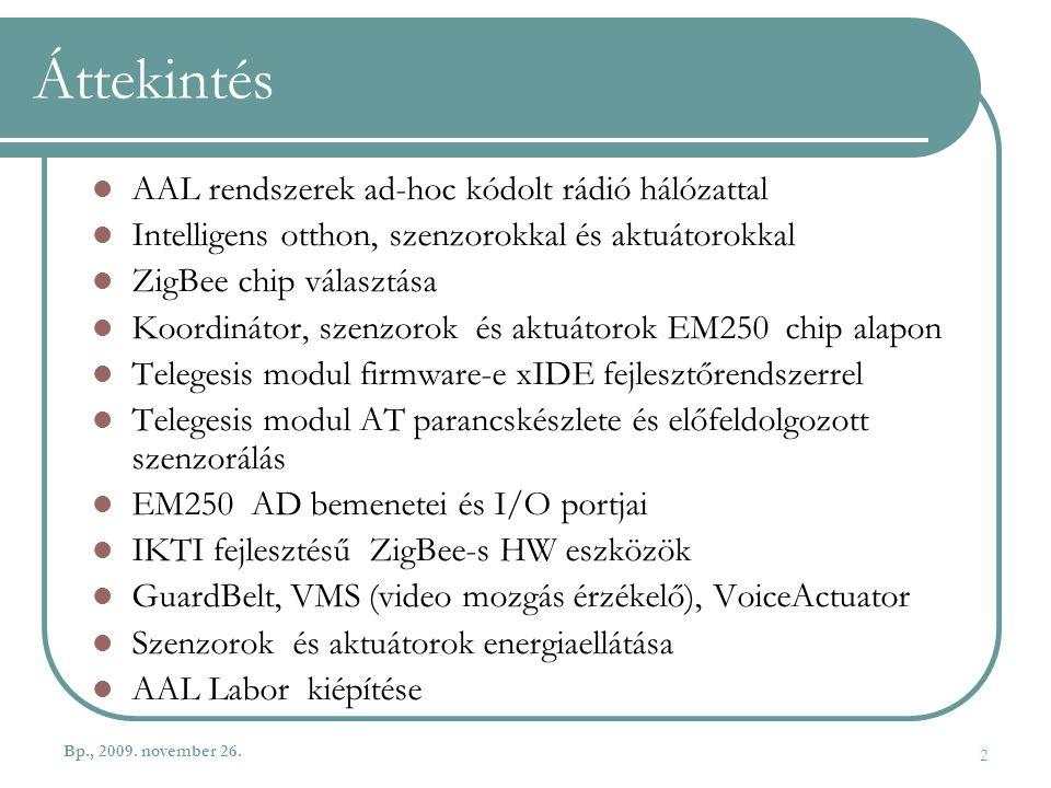 Áttekintés AAL rendszerek ad-hoc kódolt rádió hálózattal