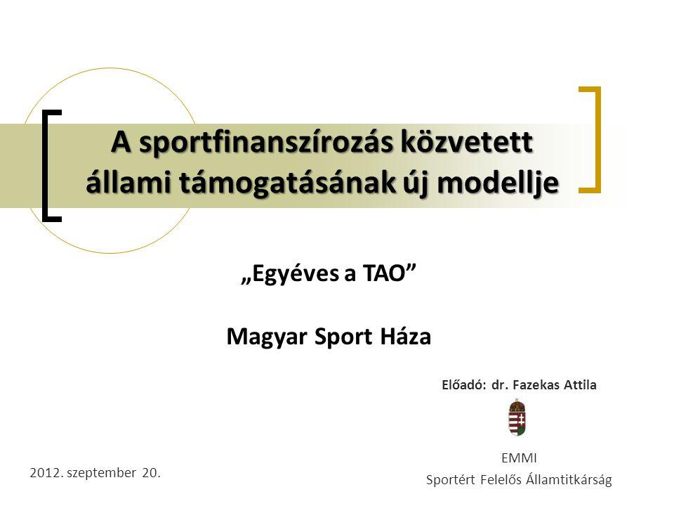 A sportfinanszírozás közvetett állami támogatásának új modellje