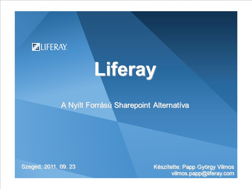 Liferay A Nyílt Forrású Sharepoint Alternatíva