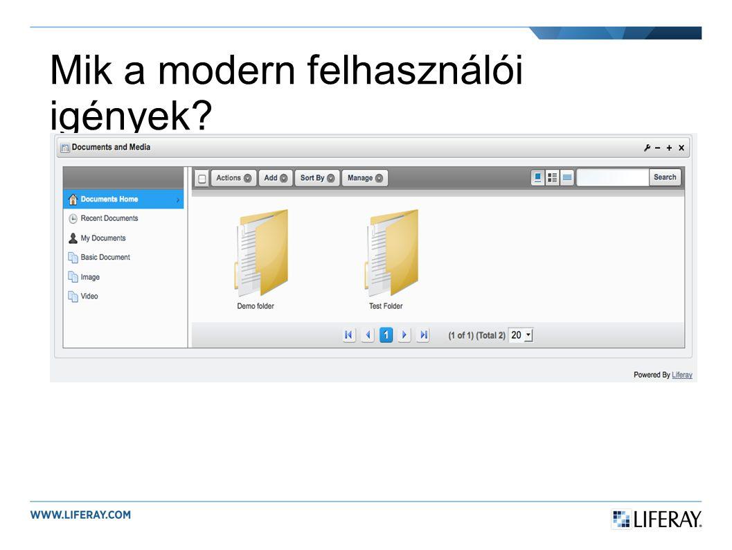 Mik a modern felhasználói igények