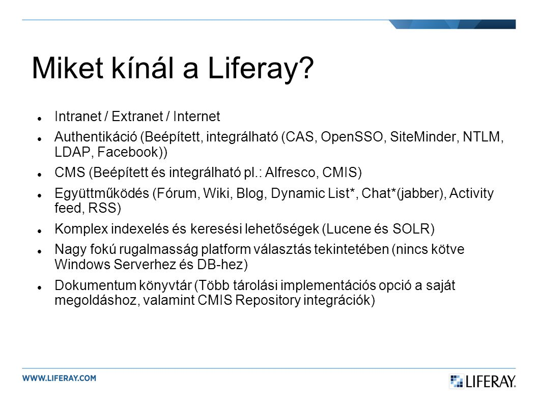 Miket kínál a Liferay Intranet / Extranet / Internet