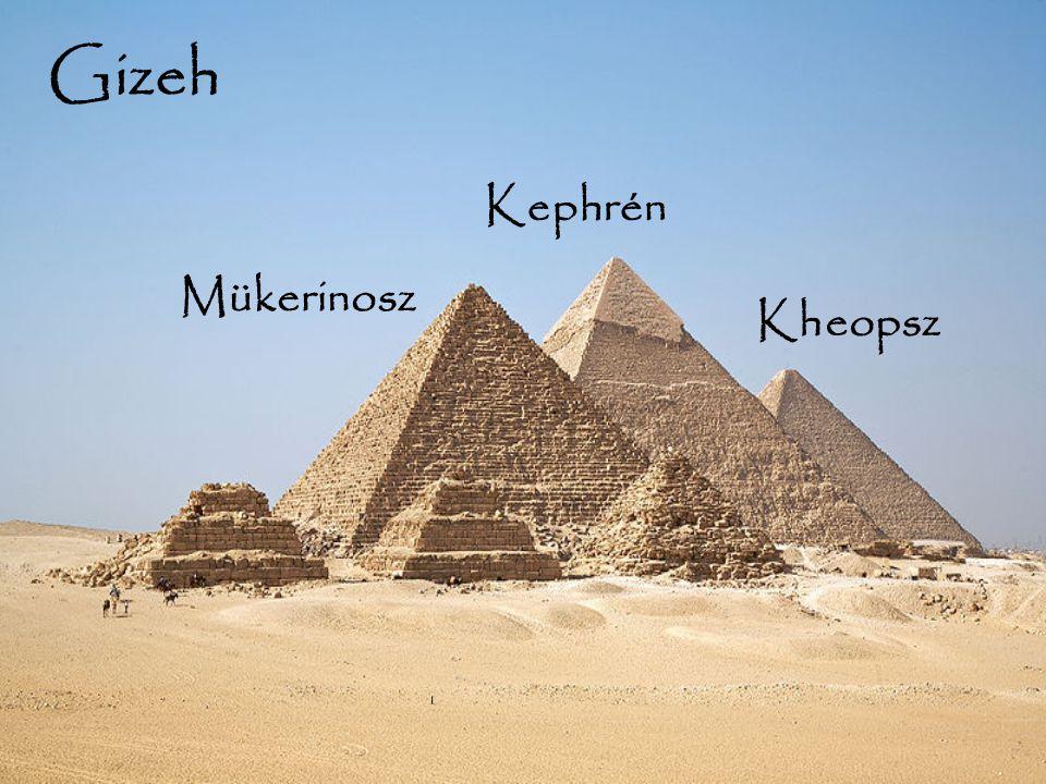 Gizeh Kephrén Mükerinosz Kheopsz Kheopsz
