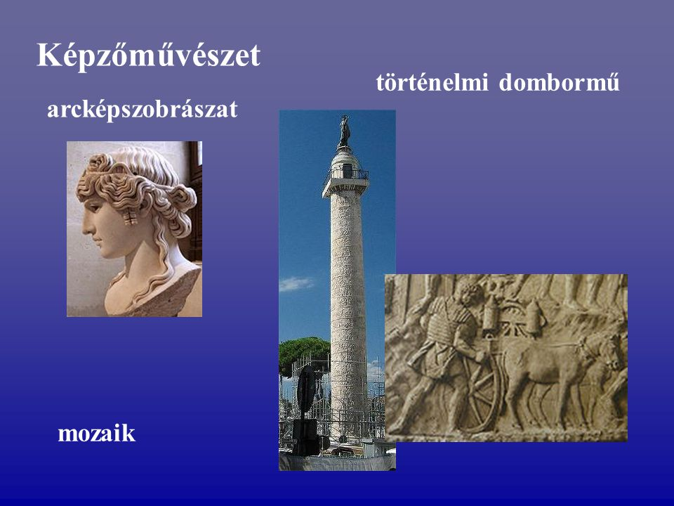 Képzőművészet történelmi dombormű arcképszobrászat mozaik
