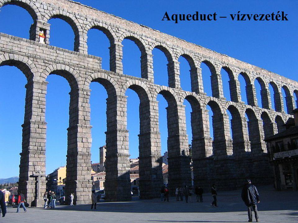 Aqueduct – vízvezeték Aqueduct – vízvezeték
