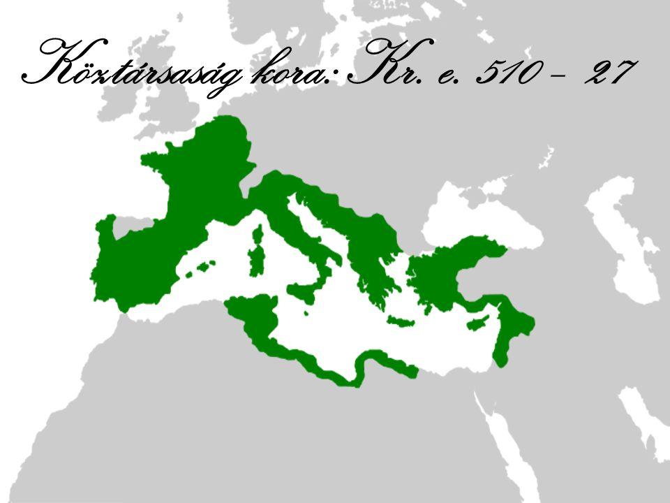 Köztársaság kora: Kr. e. 510 – 27