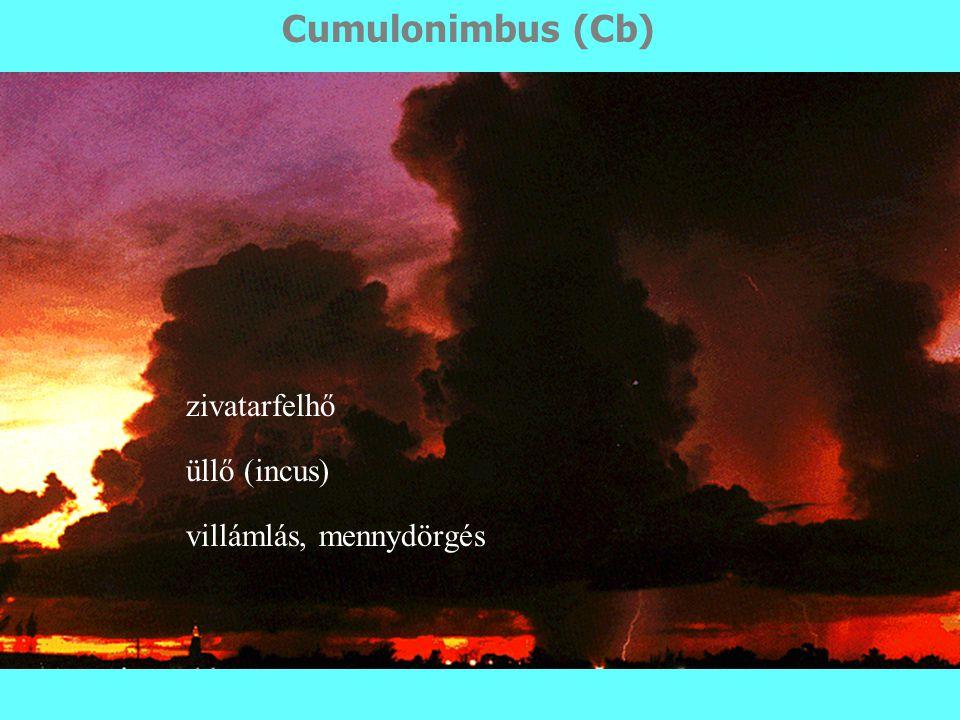 Cumulonimbus (Cb) zivatarfelhő üllő (incus) villámlás, mennydörgés
