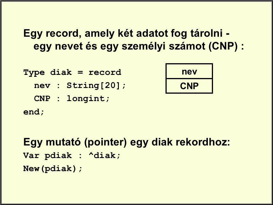 Egy mutató (pointer) egy diak rekordhoz: