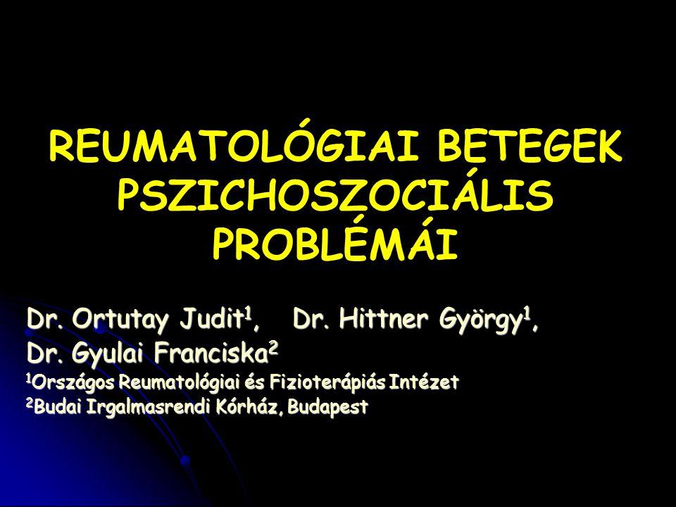 REUMATOLÓGIAI BETEGEK PSZICHOSZOCIÁLIS PROBLÉMÁI