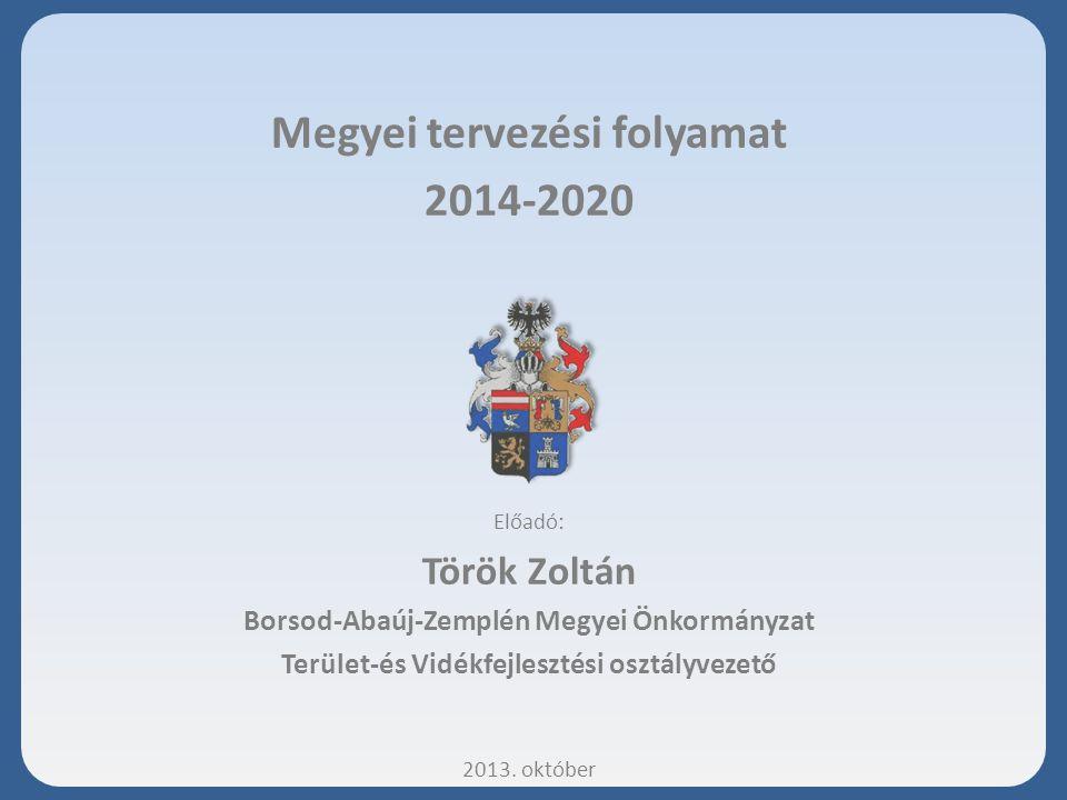 Megyei tervezési folyamat 2014-2020