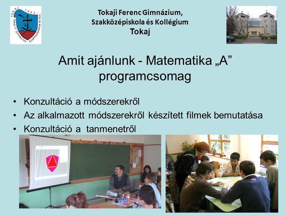 Tokaji Ferenc Gimnázium, Szakközépiskola és Kollégium