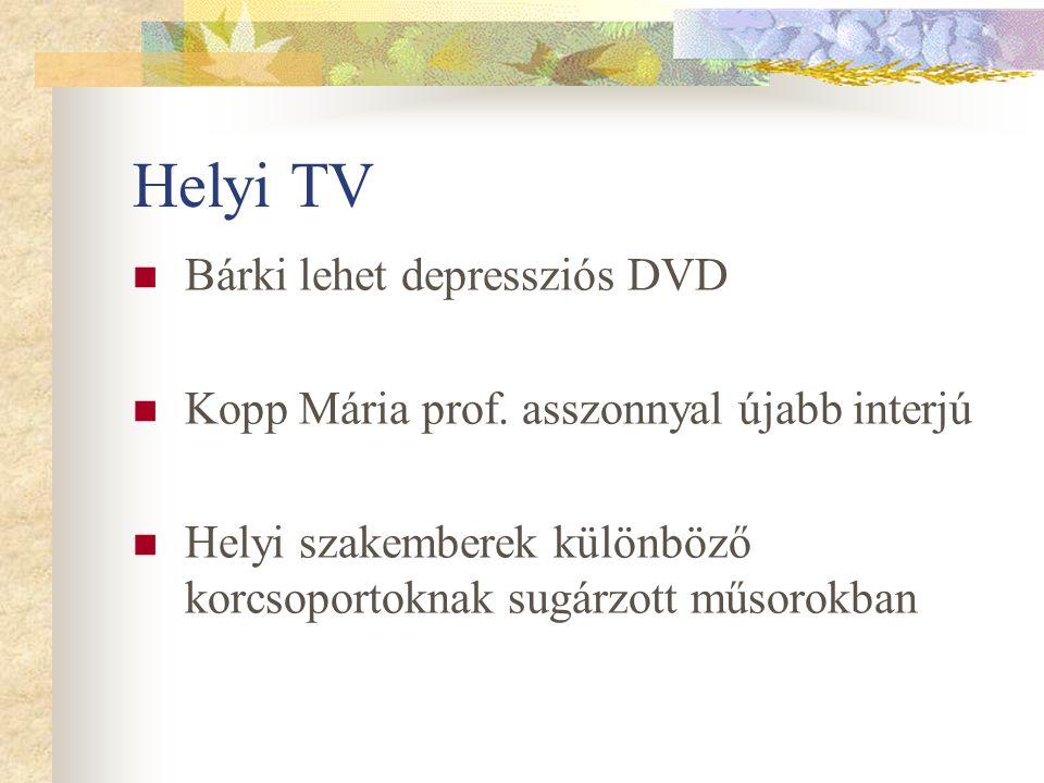 Helyi TV Bárki lehet depressziós DVD
