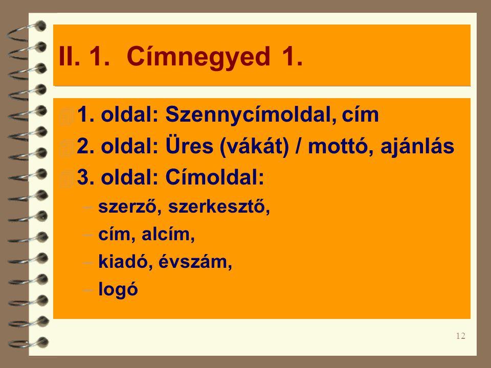 II. 1. Címnegyed 1. 1. oldal: Szennycímoldal, cím