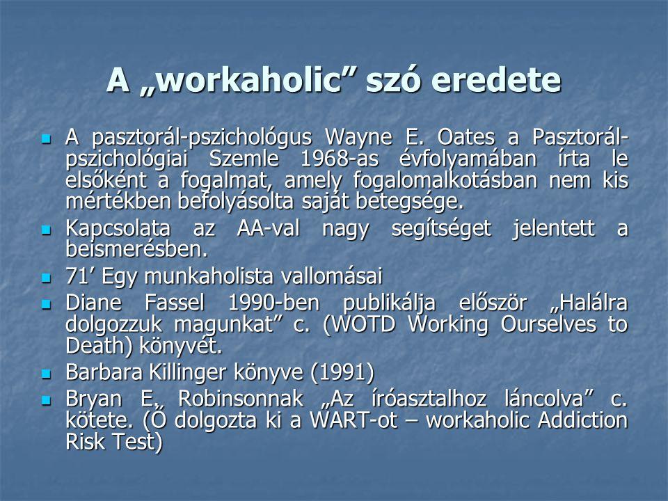 "A ""workaholic szó eredete"