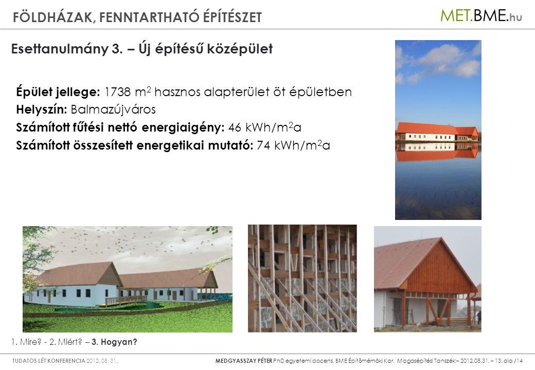 Esettanulmány 3. – Új építésű középület