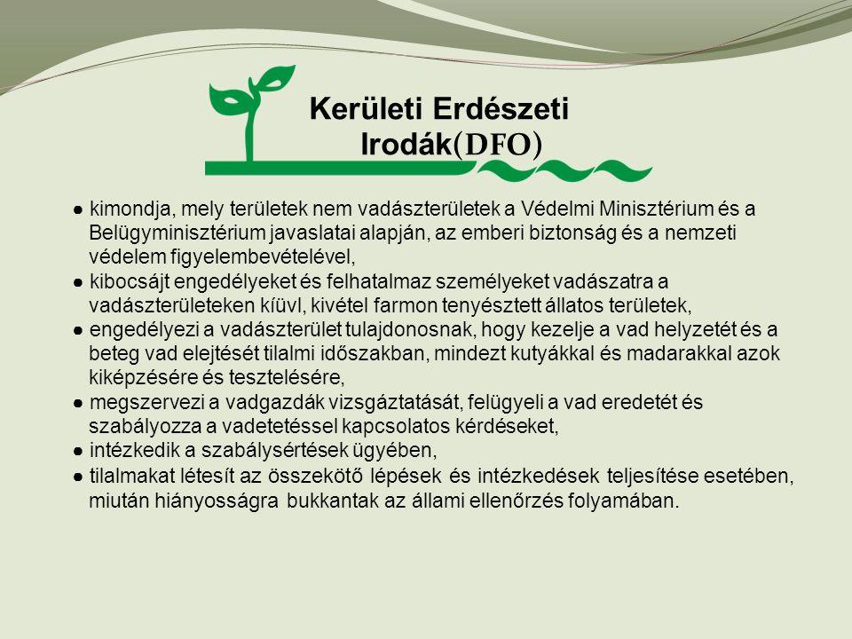 Kerületi Erdészeti Irodák(DFO)