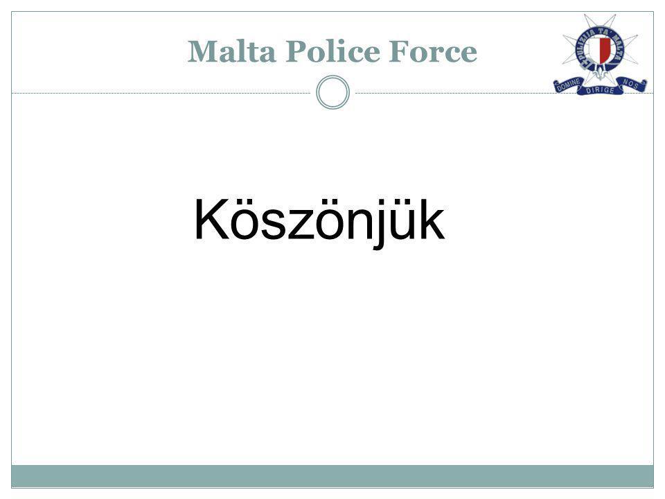 Malta Police Force Köszönjük