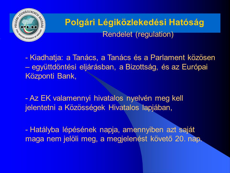 Rendelet (regulation)