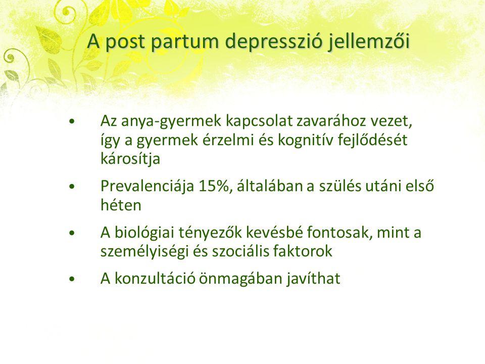 A post partum depresszió jellemzői