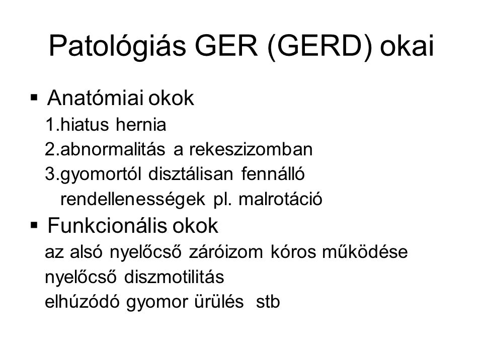 Patológiás GER (GERD) okai