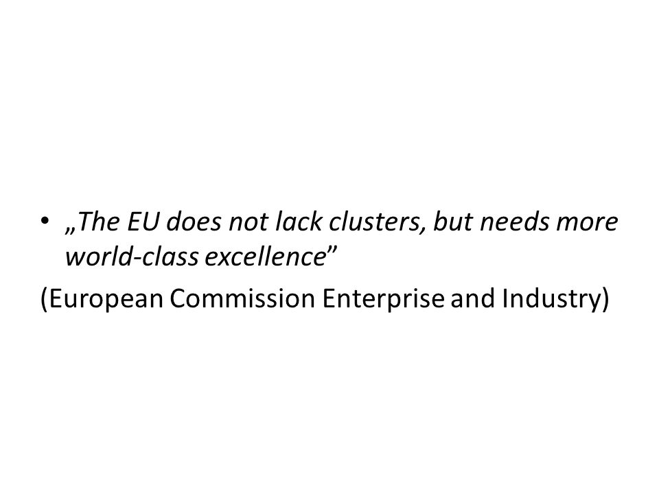 """The EU does not lack clusters, but needs more world-class excellence"
