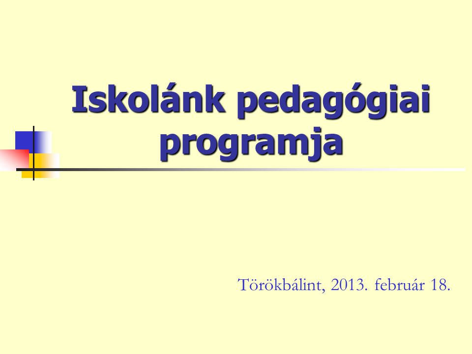 Iskolánk pedagógiai programja