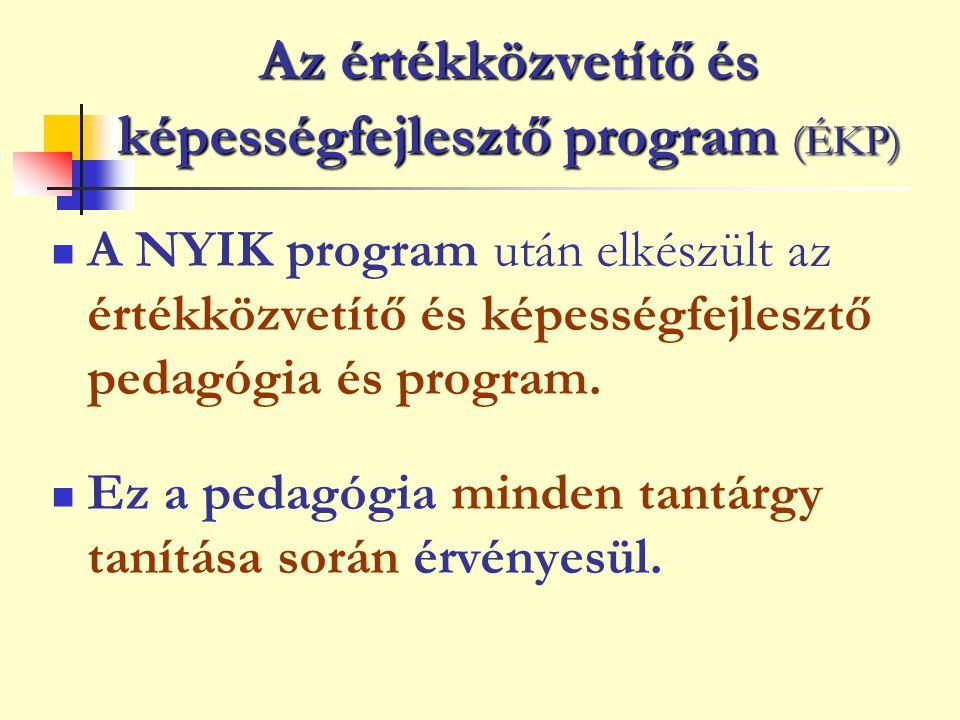 Az értékközvetítő és képességfejlesztő program (ÉKP)