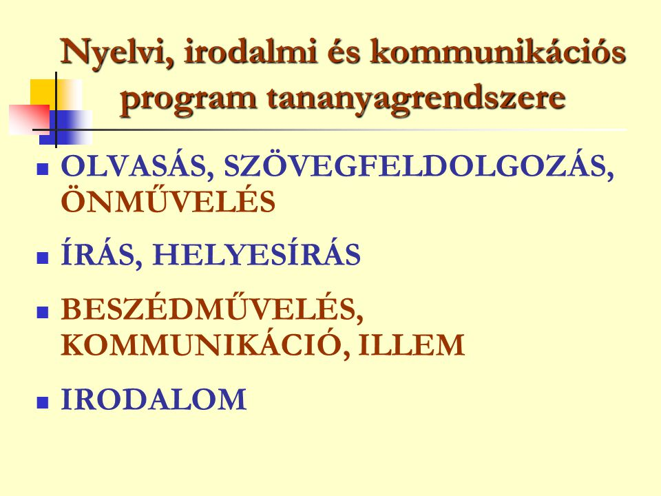 Nyelvi, irodalmi és kommunikációs program tananyagrendszere