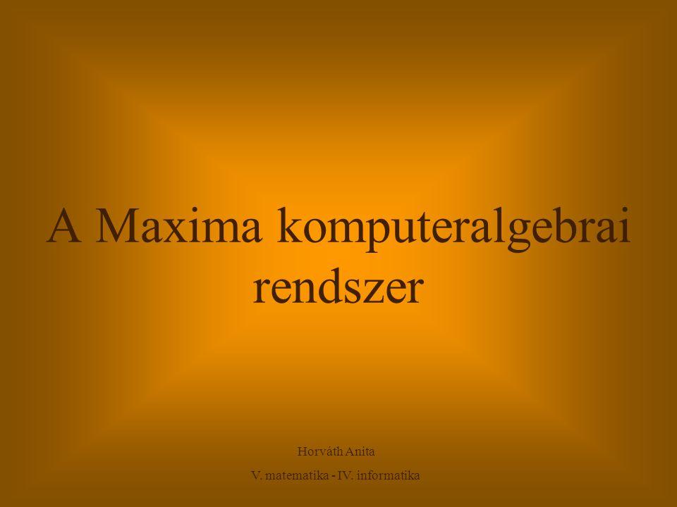 A Maxima komputeralgebrai rendszer