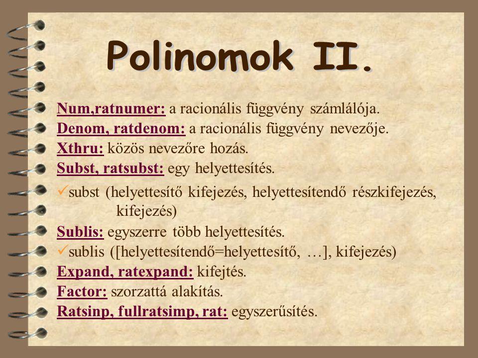 Polinomok II. Num,ratnumer: a racionális függvény számlálója.