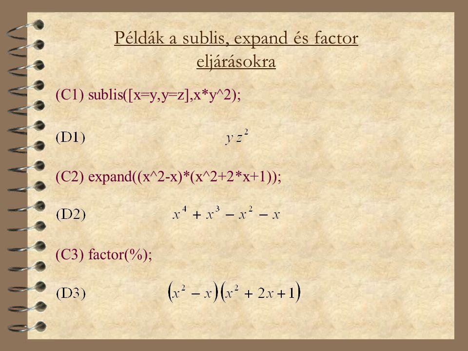 Példák a sublis, expand és factor eljárásokra