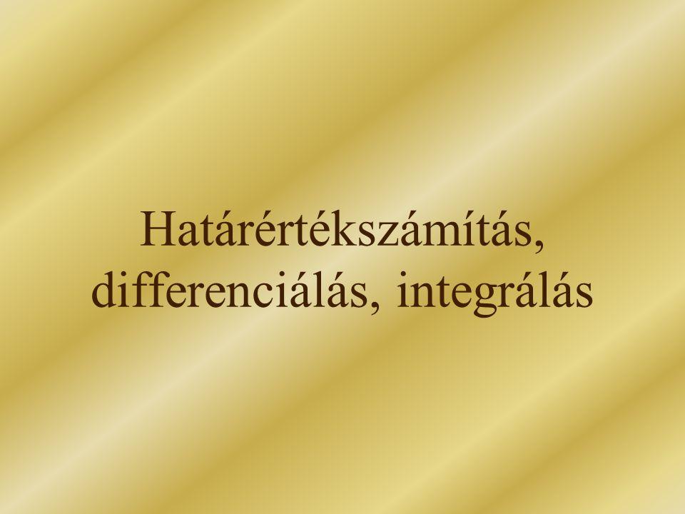 Határértékszámítás, differenciálás, integrálás
