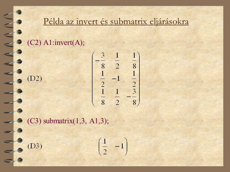 Példa az invert és submatrix eljárásokra