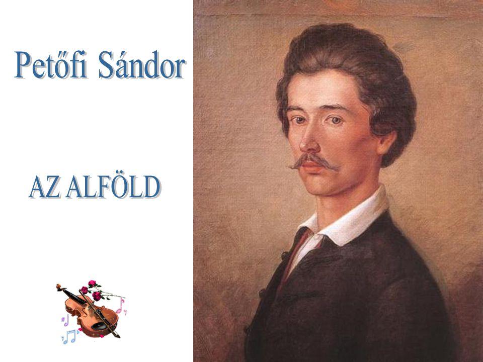 Petőfi Sándor AZ ALFÖLD