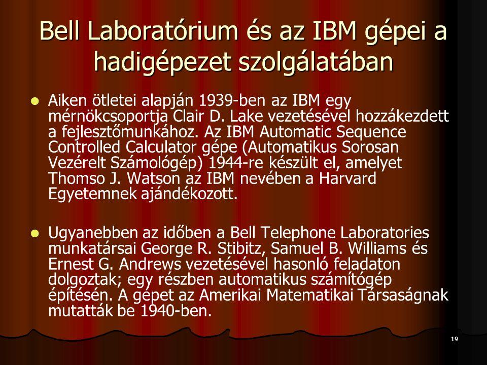 Bell Laboratórium és az IBM gépei a hadigépezet szolgálatában