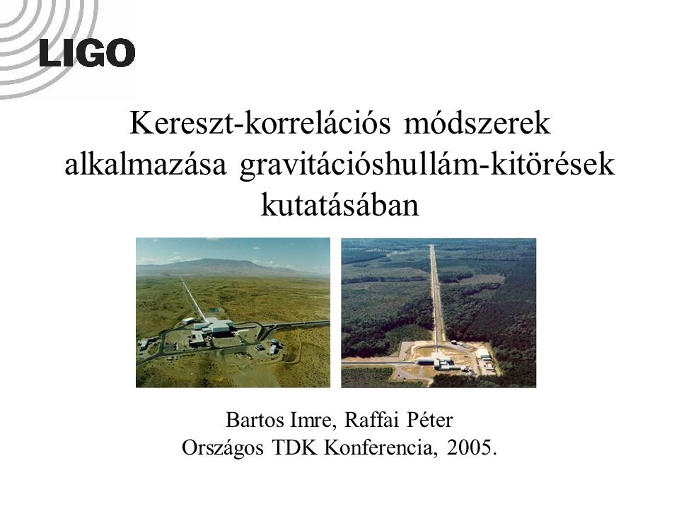 Bartos Imre, Raffai Péter Országos TDK Konferencia, 2005.