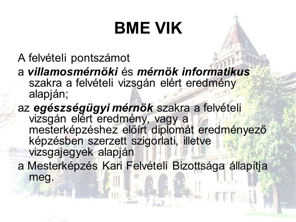 BME VIK A felvételi pontszámot