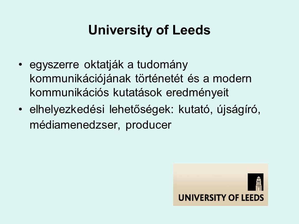University of Leeds egyszerre oktatják a tudomány kommunikációjának történetét és a modern kommunikációs kutatások eredményeit.